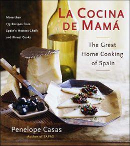 La Cocina de Mamá: The Great Home Cooking of Spain