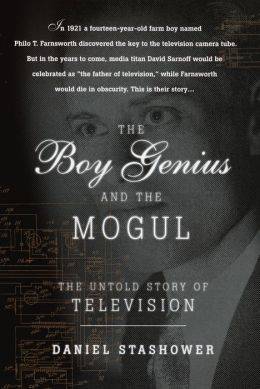 Boy Genius and the Mogul: The Untold Story of Television