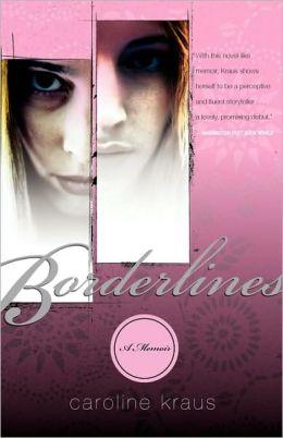 Borderlines: A Memoir