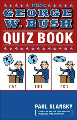 George W. Bush Quiz Book