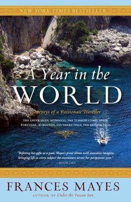 Year in the World: Journeys of a Passionate Traveller