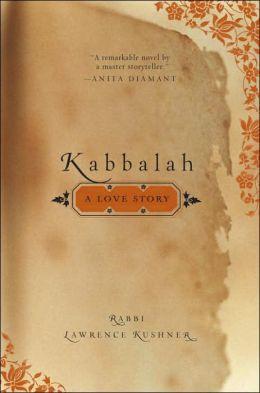 Kabbalah: A Love Story