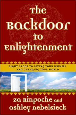The Backdoor to Enlightenment: Shortcuts to Happiness for the Spiritually Challenged
