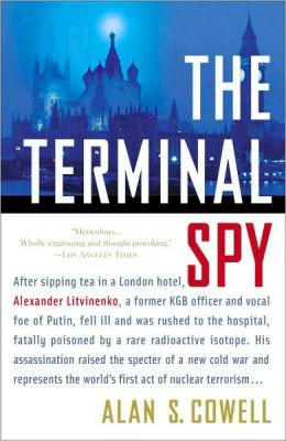 The Terminal Spy: A True Story of Espionage, Betrayal and Murder