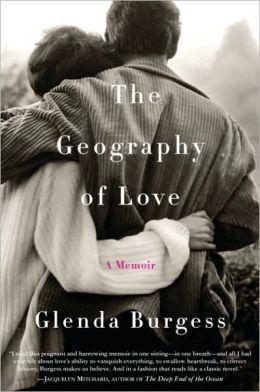 Geography of Love: A Memoir
