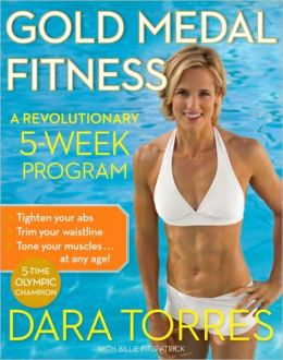 Gold Medal Fitness: A Revolutionary 5-Week Program