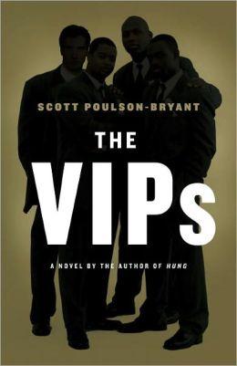 The VIPs: A Novel