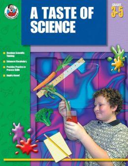 Taste of Science: Grades 3-5