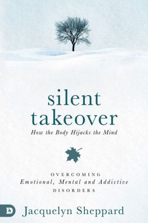 Silent Takeover: A Guidebook for Reclaiming Your Mental and Emotional Well-Being