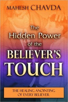 Hidden Power of the Bellever's Touch
