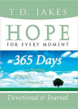 Hope for Every Moment Devotional and Journal: 365 Days to Healing, Blessings, and Freedom