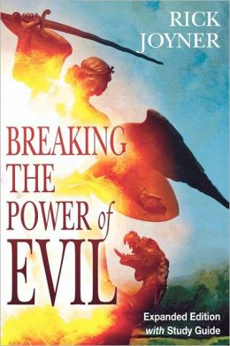 Breaking the Power of Evil (Expanded Edition with Study Guide)