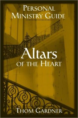 Altars of the Heart Study Guide