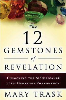 12 Gemstones of Revelation: Unlocking the Significance of the Gemstone Phenomenon