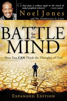Battle for the Mind Expanded Edition: How You Can Think the Thoughts of God