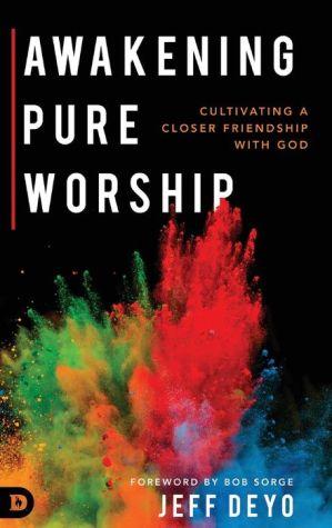 Book Awakening Pure Worship
