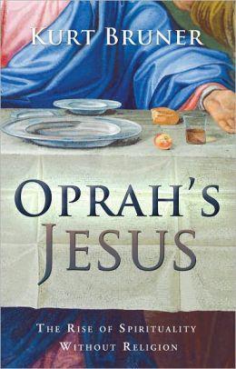 Oprah's Jesus