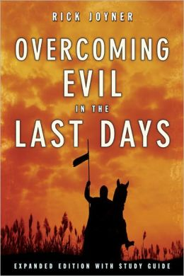 Overcoming Evil in the Last Days Expanded Edition