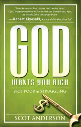 God Wants You Rich: Not Poor and Struggling