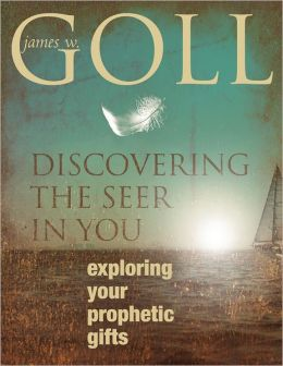 Discovering the Seer in You: Exploring Your Prophetic Gifts