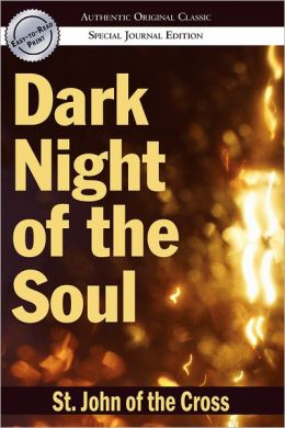 Dark Night of the Soul: (Authentic Original Classic)