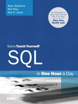 Sams Teach Yourself SQL in One Hour a Day