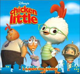 2006 Chicken Little Wall Calendar