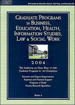 Graduate Programs in Business, Education, Health, Information Studies, Law and Social Work 2004