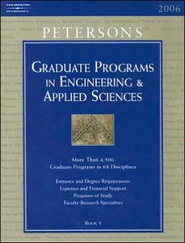 Peterson's Graduate Programs for Engineering and Applied Sciences 2006