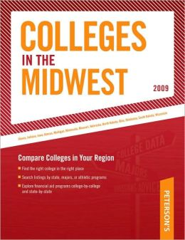 Peterson's Colleges in the Midwest 2009