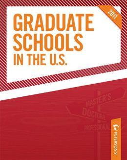 Graduate Schools in the U.S. 2011