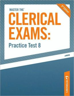 Peterson's Master the Clerical Exams Practice Test 8