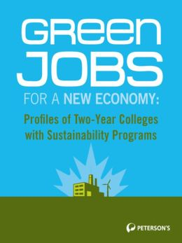 Green Jobs for a New Economy: Profiles of Sustainability Programs: Four-Year