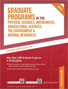 Graduate Programs in the Physical Sciences, Mathematics, Agricultural Sciences, the Environment & Natural Resources 2012 (Grad 4)