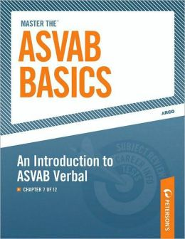 Master the ASVAB Basics--An Introduction to ASVAB Verbal: Chapter 7 of 12