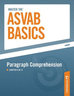 Master the ASVAB Basics--Paragraph Comprehension: Chapter 9 of 12