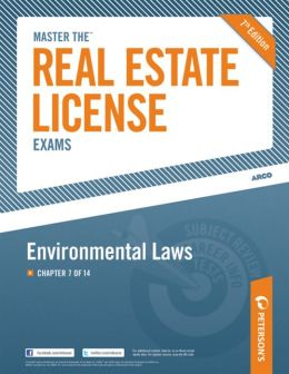 Peterson's Master the Real Estate License Exams - Environmental Laws, Chapter 7 of 14