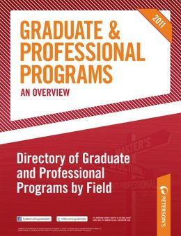 Peterson's Graduate and Professional Programs, An Overview--Directory of Graduate and Professional Programs by Field
