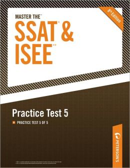 Master the SSAT/ISEE: Practice Test 5: Practice Test 5 of 5