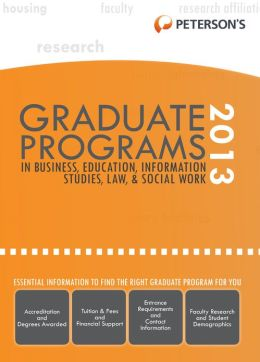 Graduate Programs in Business, Education, Health, Information Studies, Law & Social Work 2013 (Grad 6)