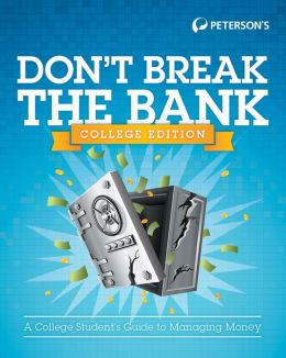 Don't Break the Bank: College Version