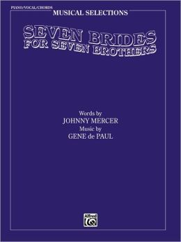 Seven Brides for Seven Brothers (Movie Selections): Piano/Vocal/Chords