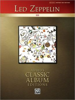 Led Zeppelin III: Authentic Guitar TAB