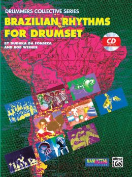 Brazilian Rhythms for Drumset: Book & CD