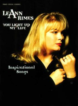 LeAnn Rimes -- You Light Up My Life: Inspirational Songs (Piano/Vocal/Chords)