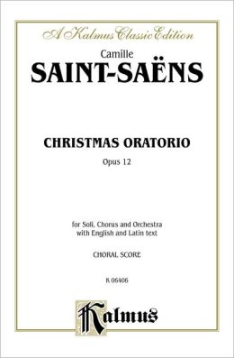 Christmas Oratorio, Op. 12: SATB with SSATBar Soli (Orch.) (Latin, English Language Edition)