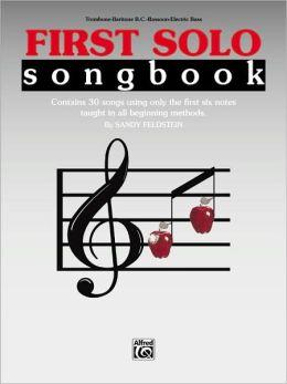 First Solo Songbook: Trombone, Baritone B.C., Bassoon, Electric Bass