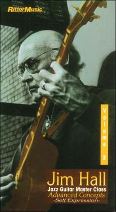 Jim Hall Jazz Guitar Master Class, Vol 2: Advanced Concepts / Self Expression, Video