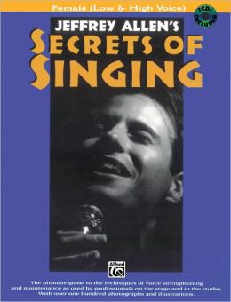 Secrets of Singing: Female (Low & High Voice), Book & 2 CDs