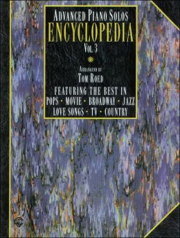 Advanced Piano Solos Encyclopedia, Vol 3